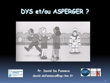 DYS et/ou ASPERGER?