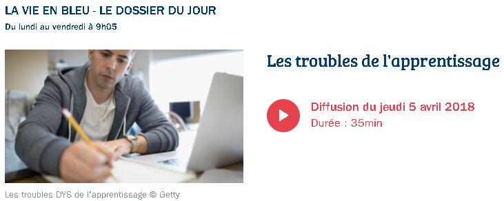 Les troubles de l'apprentissage sur France Bleu