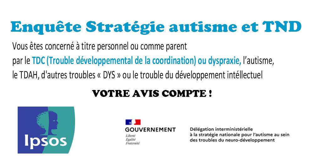 Enquête Stratégie autisme et TND